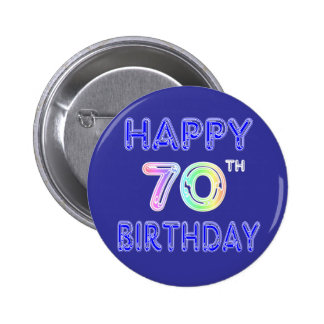 Happy 70th Birthday Gifts in Balloon Font 2 Inch Round Button