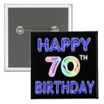 Happy 70th Birthday Gifts in Balloon Font Pinback Buttons