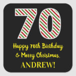 [ Thumbnail: Happy 70th Birthday & Merry Christmas, Custom Name Sticker ]