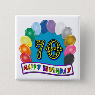 Happy 70th Birthday with Balloons Button