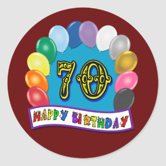 Happy 70th Birthday with Balloons Classic Round Sticker