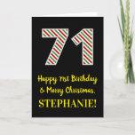 [ Thumbnail: Happy 71st Birthday & Merry Christmas, Custom Name Card ]