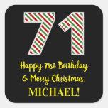 [ Thumbnail: Happy 71st Birthday & Merry Christmas, Custom Name Sticker ]