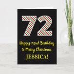 [ Thumbnail: Happy 72nd Birthday & Merry Christmas, Custom Name Card ]