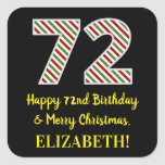 [ Thumbnail: Happy 72nd Birthday & Merry Christmas, Custom Name Sticker ]