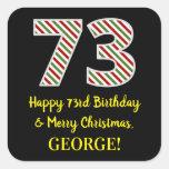 [ Thumbnail: Happy 73rd Birthday & Merry Christmas, Custom Name Sticker ]