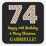 [ Thumbnail: Happy 74th Birthday & Merry Christmas, Custom Name Sticker ]