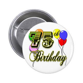 Happy 75th Birthday Celebration Pinback Button