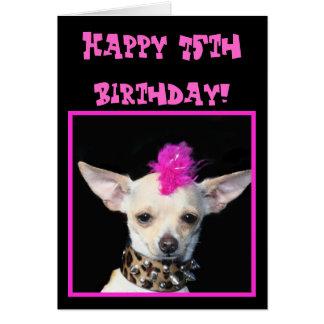 Happy 75th Birthday Chihuahua Punk greeting card