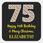 [ Thumbnail: Happy 75th Birthday & Merry Christmas, Custom Name Sticker ]
