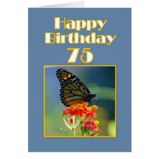 Happy 75th Birthday Monarch Butterfly Greeting Card