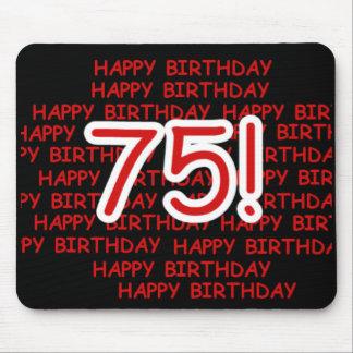 Happy 75th Birthday Mouse Pad