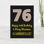 [ Thumbnail: Happy 76th Birthday & Merry Christmas, Custom Name Card ]