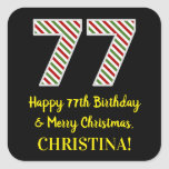 [ Thumbnail: Happy 77th Birthday & Merry Christmas, Custom Name Sticker ]