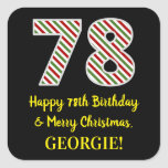 [ Thumbnail: Happy 78th Birthday & Merry Christmas, Custom Name Sticker ]
