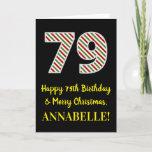 [ Thumbnail: Happy 79th Birthday & Merry Christmas, Custom Name Card ]
