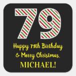 [ Thumbnail: Happy 79th Birthday & Merry Christmas, Custom Name Sticker ]