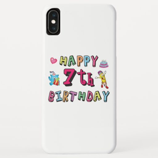 Happy 7th Birthday. 7 year old. iPhone XS Max Case