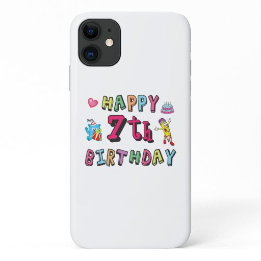 Happy 7th Birthday. 7 year old. iPhone 11 Case