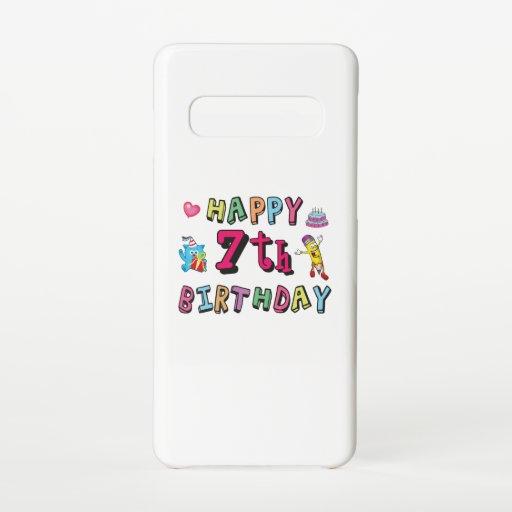 Happy 7th Birthday. 7 year old. Samsung Galaxy S10 Case