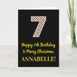 [ Thumbnail: Happy 7th Birthday & Merry Christmas, Custom Name Card ]