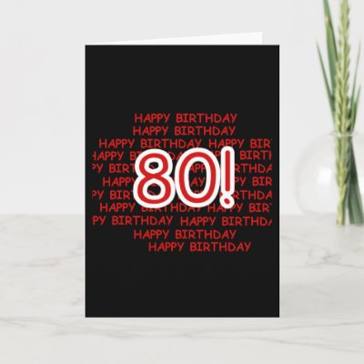 and white Happy 80th Birthday design on 80th birthday T