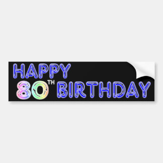 Happy 80th Birthday Gifts and Birthday Apparel Bumper Sticker