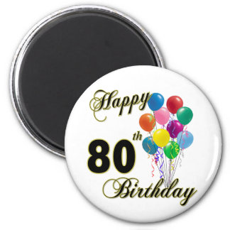 Happy 80th Birthday Gifts and Birthday Apparel Magnet