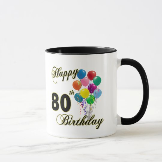 Happy 80th Birthday Gifts And Apparel Mug