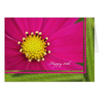 Happy 80th Birthday Greeting Card -- Pink Cosmos
