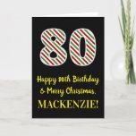 [ Thumbnail: Happy 80th Birthday & Merry Christmas, Custom Name Card ]