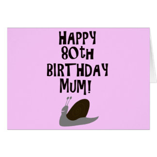 Happy 80th Birthday Mum! Greeting Card