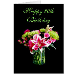 Happy 80th Birthday, Stargazer Lily Bouquet Card