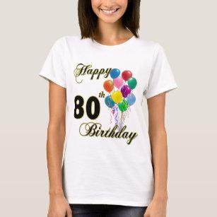 Happy 80th Birthday T Shirt