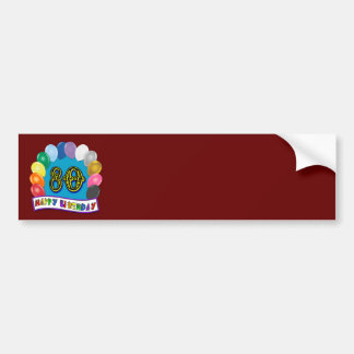 Happy 80th Birthday with Balloons Bumper Sticker