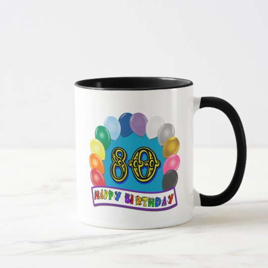 Happy 80th Birthday with Balloons Mug