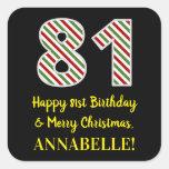 [ Thumbnail: Happy 81st Birthday & Merry Christmas, Custom Name Sticker ]