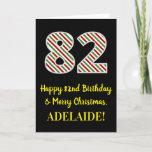 [ Thumbnail: Happy 82nd Birthday & Merry Christmas, Custom Name Card ]