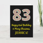 [ Thumbnail: Happy 83rd Birthday & Merry Christmas, Custom Name Card ]