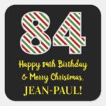 [ Thumbnail: Happy 84th Birthday & Merry Christmas, Custom Name Sticker ]