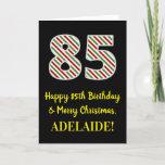 [ Thumbnail: Happy 85th Birthday & Merry Christmas, Custom Name Card ]