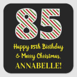 [ Thumbnail: Happy 85th Birthday & Merry Christmas, Custom Name Sticker ]