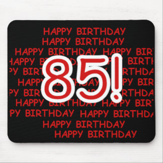Happy 85th Birthday Mouse Pad