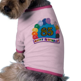 Happy 85th Birthday with Balloons Doggie Tee Shirt