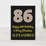 [ Thumbnail: Happy 86th Birthday & Merry Christmas, Custom Name Card ]