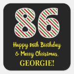[ Thumbnail: Happy 86th Birthday & Merry Christmas, Custom Name Sticker ]