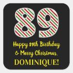 [ Thumbnail: Happy 89th Birthday & Merry Christmas, Custom Name Sticker ]