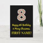 [ Thumbnail: Happy 8th Birthday & Merry Christmas, Custom Name Card ]