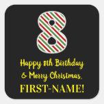 [ Thumbnail: Happy 8th Birthday & Merry Christmas, Custom Name Sticker ]
