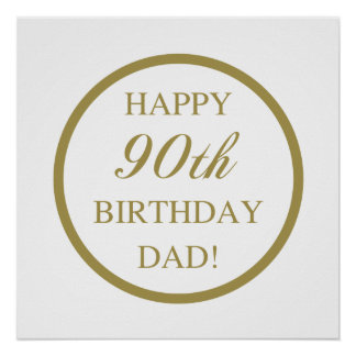 Happy 90th Birthday Dad Poster